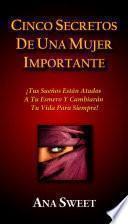 Cinco Secretos De Una Mujer Importante