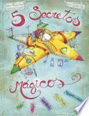 Cinco Secretos Mágicos