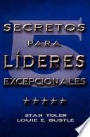 Cinco Secretos Para Lideres Excepionales (Spanish