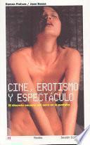 Cine, erotismo y espectáculo