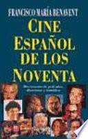 Cine español de los 90