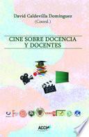 Cine sobre docencia y docentes