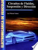 Circuitos de fluidos, suspensión y dirección : electromecánica de vehículos