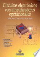 Circuitos electrónicos con amplificadores operacionales
