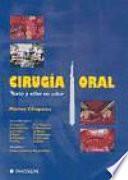 Cirugia Oral Texto y Atlas en Color