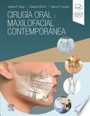 Cirugía oral y maxilofacial contemporánea