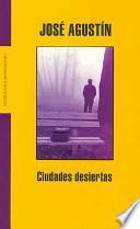Ciudades desiertas/ Deserted Cities