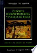 Ciudades hispanoamericanas y pueblos de indios