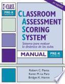 Classroom Assessment Scoring System (Class ) Manual, Pre-K, Spanish