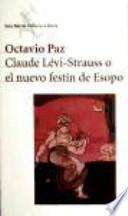 Claude Lévi-Strauss o el nuevo festín de Esopo