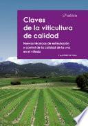 Claves de la viticultura de calidad