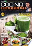 Cocina Consciente 20 - Licuados y jugos