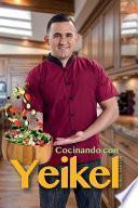 Cocinando con Yeikel