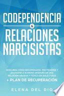 CODEPENDENCIA & RELACIONES NARCISISTAS