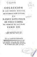 Coleccion de las obras sueltas, assi en prosa, como en verso