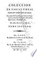 Coleccion de varias piezas tanto en verso como en prosa