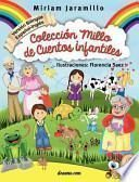Colección Millo de Cuentos Infantiles / Millo's Collection of Children Stories