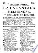 Comedia famosa: La encantada Melisendra, y Piscator de Toledo