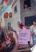 Comedia nueva del apostolado en las Indias y martirio de un cacique