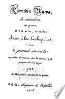 Comedia nueva e costumbres en prosa en dos actos titulada Aviso a los lechughinos, o sea, La juventud estraviada