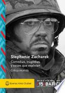 Comedias, tragedias y cosas que explotan - Stephanie Zacharek