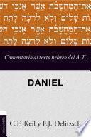 Comentario al texto hebreo del Antiguo Testamento- Daniel