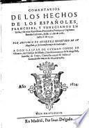 Comentarios de los Hechos de los Españoles, Franceses y Venecianos en Italia y de otras Republicas, Potentados ... desde 1281 hasta 1559