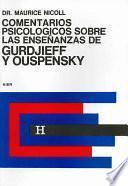 Comentarios Psicológicos Sobre las Enseñanzas de Gurdjieff y Ouspensky. Tomo 3o