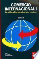 Comercio Internacional/ International Commerce