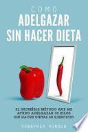 Como Adelgazar Sin Hacer Dieta