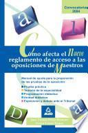 Como Afecta El Nuevo Reglamento de Acceso a Las Oposiciones de Maestros.e-book.
