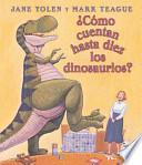 Cómo cuentan hasta diez los dinosaurios?