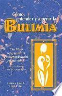 Como entender y superar la bulimia