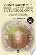 Cómo hacer clic hacia una nueva economía