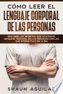 Cómo Leer el Lenguaje Corporal de las Personas