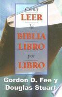 Como Leer La Biblia Libro Por Libro