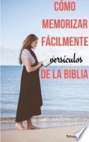Cómo memorizar fácilmente versículos de la Biblia