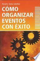 Como Organizar Eventos Con Exito
