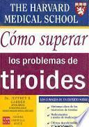 Cómo superar los problemas de tiroides