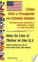 Cómo Vivir Y Prosperar en Estados Unidos