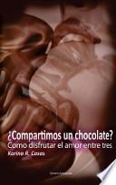 Compartimos Un Chocolate?