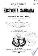 Compendio de historia sagrada y nociones de religión y moral