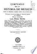 Compendio de la historia de México, desde sus primeros tiempos hasta los últimos años