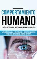 Comportamiento humano, Lenguaje corporal, Psicología de la Personalidad