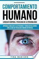 Comportamiento Humano, Lenguaje Corporal, Psicologia de la Personalidad