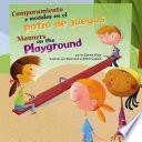Comportamiento Y Modales en El Patio de Juegos/Manners On The Playground