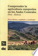 Comprender la agricultura campesina en los Andes Centrales