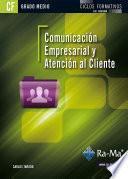 Comunicación empresarial y atención al cliente (GRADO MEDIO)
