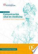 Comunicación vital en medicina