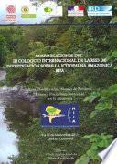 Comunicaciones del III Coloquio de la Red de Investigación Sobre la Ictiofauna Amazónica -RIIA-